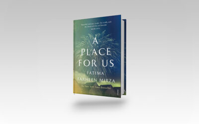 Book Review: A Place for Us, Fatima Farheen Mirza